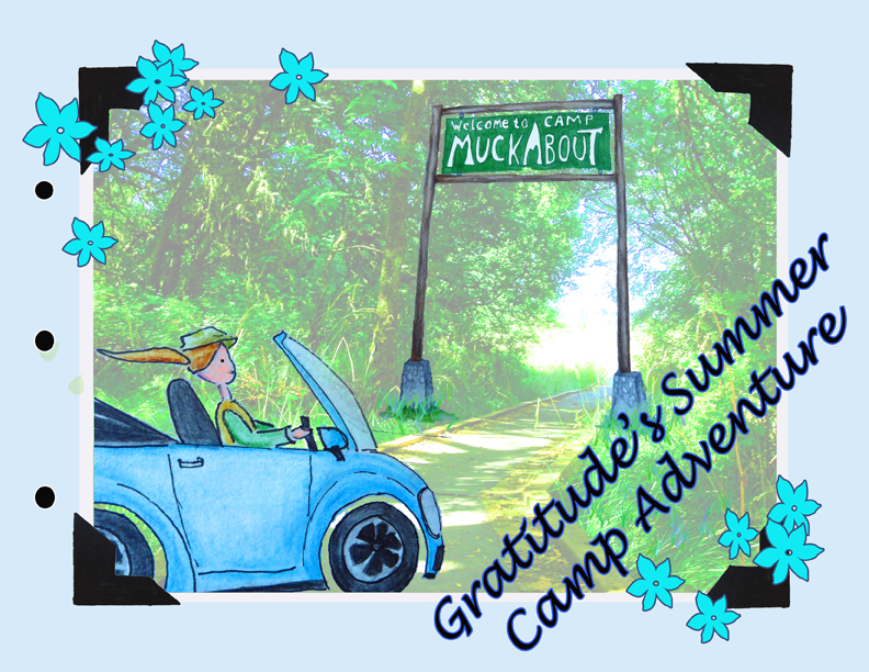 gratitude;s summer camp adventure